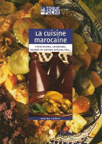 CUISINE MAROCAINE par RAZIKA CHERIF