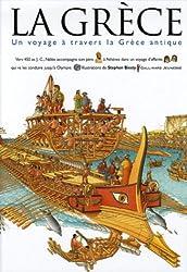 La Grèce : Un voyage à travers la Grèce antique
