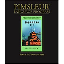 Japanese III: Pimsleur Comprehensive (Pimsleur Language Program)