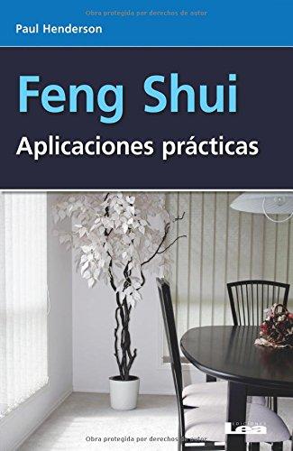 Feng Shui: Aplicaciones Practicas / Practical Applications (Alternativa / Alternative)