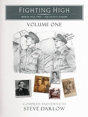 Fighting High: Volume 1: World War Two - Air Battle Europe (2012-07-05)