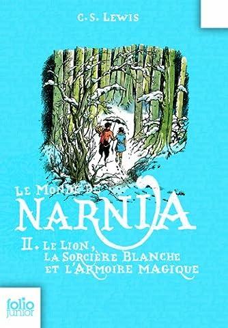 Le Monde de Narnia: Le Lion, La Sorciere Blanche Et L'Armoire Magique (Folio Junior)