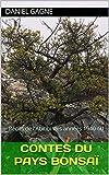 Contes du pays bonsaï: Récits de l'Abitibi des années 1940-60 (French Edition)