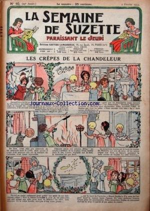 SEMAINE DE SUZETTE (LA) [No 10] du 02/02/1933 - LES CREPES DE LA CHANDELEUR - BECASSINE DANS LA NEIGE