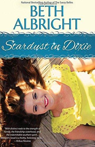 Stardust In Dixie (In Dixie Series) (Volume 4) by Beth Albright (2016-03-24)