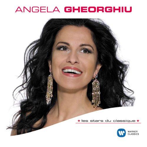 Les Stars Du Classique : Angela Gheorghiu