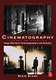 Cinematography: Theory and Practice: Image Making for Cinematographers and Directors: Volume 1