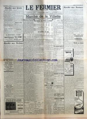 FERMIER (LE) [No 96] du 30/11/1953 - MARCHES AUX GRAINS - GRAINS - FARINES - GRAINES FOURRAGERES - BETTERAVES FOURRAGERES - PAILLES-FOURRAGES - POMMES DE TERRE - LEGUMES SECS - MARCHES AUX BESTIAUX - 4E REGION MILITAIRE INTENDANCE REGIONALE DES SUBSISTANCES DE BORDEAUX - APPELS D'OFFRES - MARCHE DE LA VILLETTE - COTE OFFICIELLE DES ANIMAUX DE BOUCHERIE - COURS AU KILO NET COURS MOYEN - PRIX APPROXIMATIFS MOYENS - COTE OFFICIELLE DES PORCS - BAREME FAUSSE PAR J L - GROS BETAIL - EXTREMEMENT DIFF