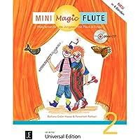 Mini Magic Flute (Band 2 von 4): Flöte lernen für die Jüngsten mit Flauti und Timpo - jetzt neu in 4 Bänden. Band 2. für Flöte mit CD, teilweise mit Klavierbegleitung. Ausgabe mit CD