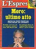 Il dramma Moro. Ultimo atto.