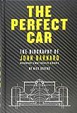 The Perfect Car: The story of John Barnard, Formula 1's most creative designer