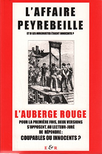 Le dossier Peyrebeille : Documents inédits sur l'affaire de l'auberge rouge