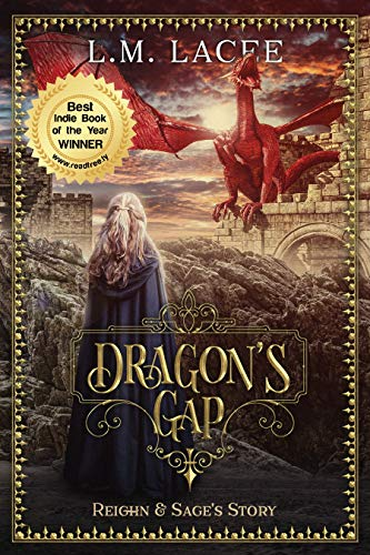 DRAGON'S GAP: (Book 1) Reighn & Sage's Story by L. M. LACEE