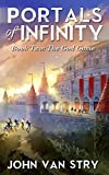 Portals of Infinity: Book Two: The God Game