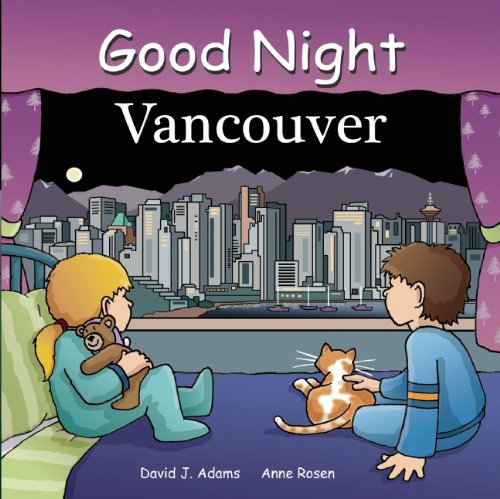 Vancouver Square (Good Night Vancouver (Good Night Our World))