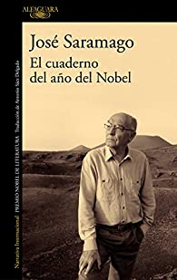 El cuaderno del año del Nobel par José Saramago