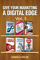 Give Your Marketing a Digital Edge - Vol. 1 (6-Book Bundle Special Edition) (English Edition)