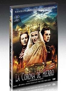 La Corona di Ferro - La Corona de Hierro - Alessandro Blasetti,