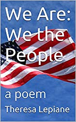 We Are: We the People: a poem (English Edition)