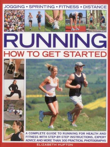 Running: How to Get Started por Elizabeth Hufton