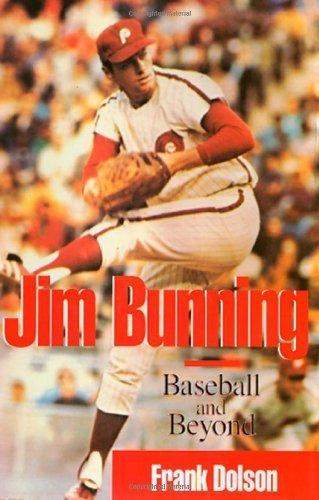 jim-bunning-baseball-in-america-by-frank-dolson-1998-08-13