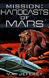 Mission: Harbeasts of Mars