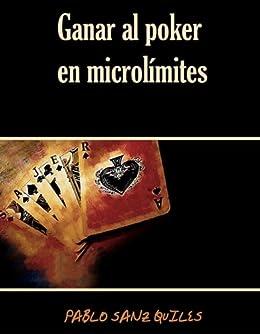 Ganar al poker en microlímites de [Quiles, Pablo Sanz]