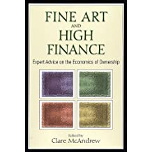 Fine Art and High Finance: Expert Advice on the Economics of Ownership (Bloomberg)