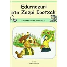 Edurnezuri Eta Zazpi Ipotxak (+cd) (Klasikoak Euskaraz)