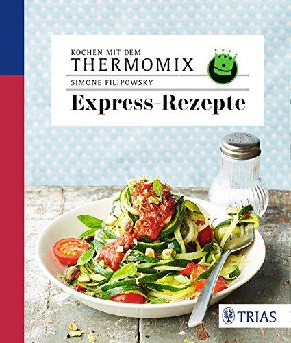 Image of Kochen mit dem Thermomix - Expressrezepte