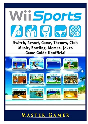 Wii Sports, Wii U, Switch, Resort, Game, Themes, Club, Music, Bowling, Memes, Jokes, Game Guide Unofficial (Bowling-wii-spiele)