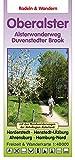 Radeln & Wandern  OBER ALSTER: Alsterwanderweg und Duvenstedter Brook - mit den Rundwanderwegen der AktivRegion Alsterland - Norderstedt - ... und Stormarn - Freizeitkarte 1:40.000
