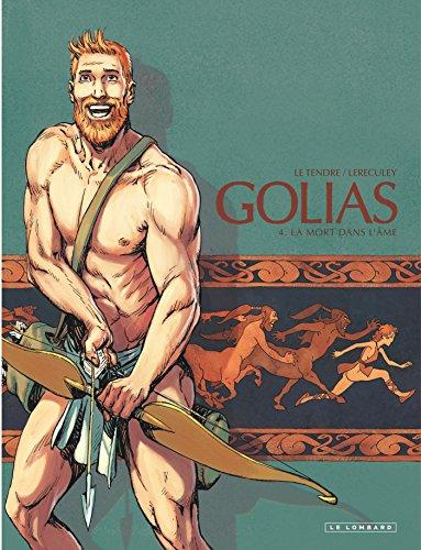 Golias - tome 4 - Mort dans l'Âme (La)