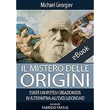 Risultati immagini per Il mistero delle origini: Esiste un'ipotesi creazionista in alternativa all'evoluzionismo