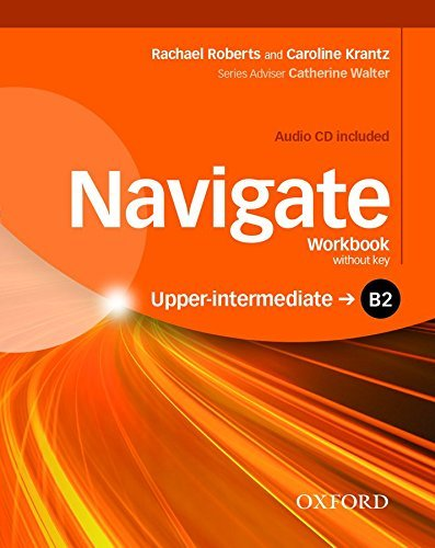 Navigate: B2 Upper-Intermediate: Workbook: Your Direct Route to English Success by Caroline Krantz (2016-03-03)