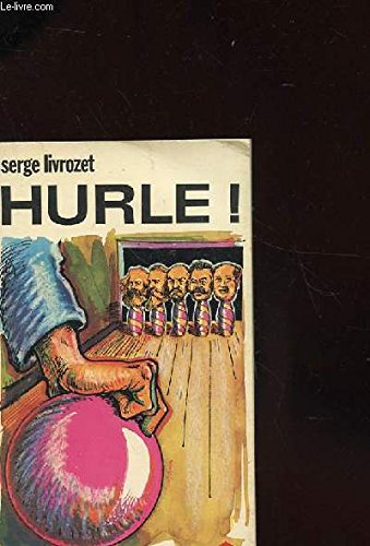 Hurle ' (La France sauvage)