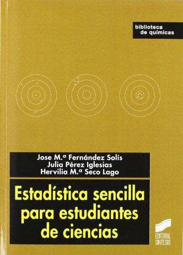 Estadística sencilla para estudiantes de ciencias (Ciencias químicas. Química básica) por José María Fernández Solís
