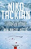 Avalanche Hôtel : roman / Niko Tackian | Tackian, Nicolas (1973-....). Auteur
