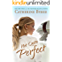 Not Quite Perfect (Not Quite Series Book 5) (English Edition)
