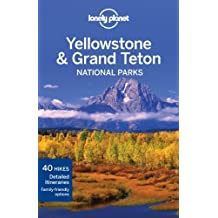 Lonely Planet Yellowstone & Grand Teton National Parks by Bradley Mayhew, Carolyn McCarthy 3rd (third) Edition (3/1/2012)