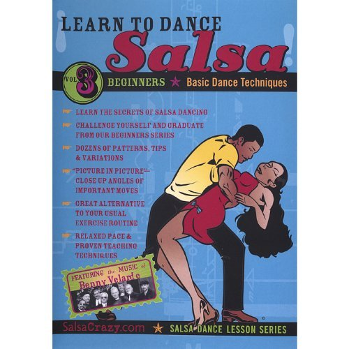 Salsa Crazy Presents: Learn to Salsa Dance, Volume 3: Salsa Dancing Guide for Beginners by SalsaCra