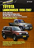 Toyota Landcruiser 1990-2007 Automobile Repair Manual: Diesel Engines Including Turbo: 70's, 80's, and 100's Series