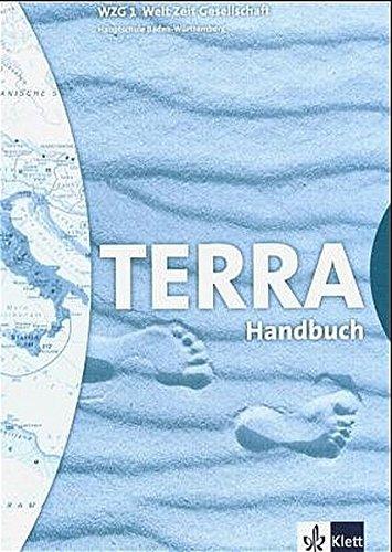 TERRA WZG Welt-Zeit-Gesellschaft für Hauptschulen in Baden-Württemberg (Bisherige Ausgabe)/Schülerband 5. Schuljahr: Handbuch