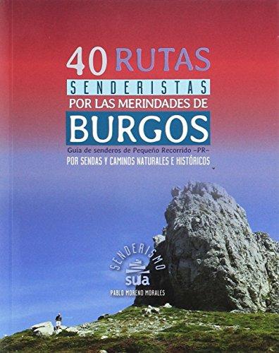 40 Rutas senderistas por las merindades de Burgos (Senderismo)