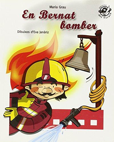 En Bernat bomber (Plou i Fa Sol (TEXT EN LLETRA DE PAL I LLIGADA)) por Maria Grau Saló