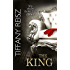 The King (Mills & Boon Spice) (The Original Sinners: The White Years, Book 2)