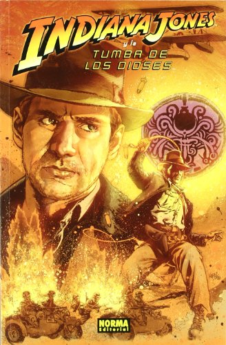 Indiana Jones y la tumba de los dioses/ Indiana Jones and the Tomb of the Gods