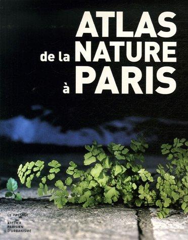 Atlas de la nature à Paris par Jean-baptiste Vaquin