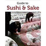 Guide to Sushi and Sake (with travel section on Tokyo, Japan) (English Edition)