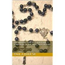 Enchiridion Sanctissimi Rosarii: A Manual of the Most Holy Rosary (English Edition)
